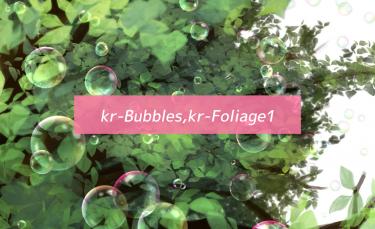 Brush : kr-Bubbles, kr-Foliage1