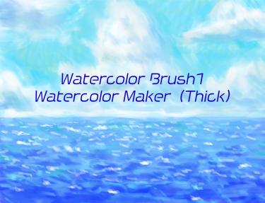 Brush : Watercolor Brush1,Watercolor Maker(Thick)